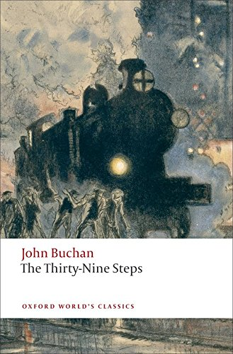The Thirty-Nine Steps (Oxford World's Classics) (Inglés) Tapa blanda – 11 sep 2008 John Buchan S.A. 0199537879 Great Britain