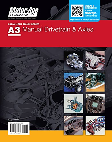 ASE Certification Test Prep - A3 Manual Drive Train & Axles Study Guide (Motor Age Training)