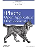 IPhone Open Application Development, Jonathan Zdziarski, 0596518552