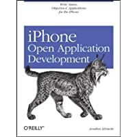 iPhone Open Application Development: Write Native Objective-C Applications for the iPhone: Programming an Exciting Mobile Platform