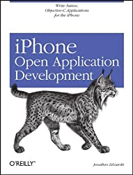 iPhone Open Application Development: Programming an Exciting Mobile Platform