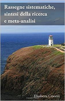 Book Rassegne sistematiche, sintesi della ricerca e meta-analisi