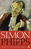 Simon Phipps : A Portrait, Machin, David and Gilmour, 0826471382