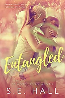 Entangled (Evolve Series novella) by [Hall, S.E.]