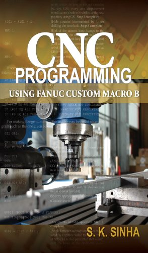Download CNC Programming using Fanuc Custom Macro B Pdf
