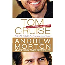 Tom Cruise: An Unauthorized Biography