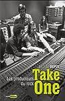 Take one : Les producteurs du rock par Dupuy