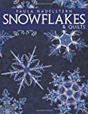 Snowflakes and Quilts, Paula Nadelstern, 1571201556