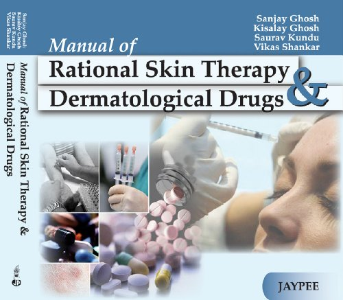 Dermatological Therapy (Manual of Rational Skin Therapy & Dermatological Drugs)