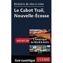 itinéraire de rêve à moto - Le Cabot Trail, Nouvelle-Écosse