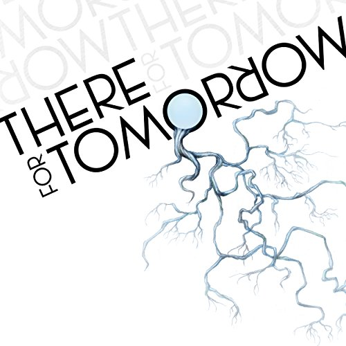 There For Tomorrow