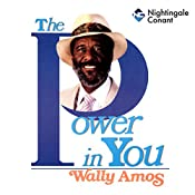 The Power in You   Wally Amos
