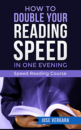 How to Double Your Reading Speed in One Evening: Speed Reading Course (Tu Business Coach Productivity Series Book 1)