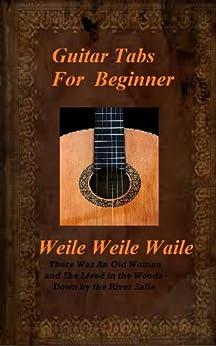 Guitar Tabs For Beginner: Weila Weila Waila by [Connolly, Seamus]