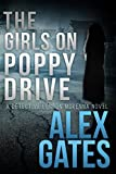 Download The Girls On Poppy Drive: A Detective London McKenna Novel in PDF ePUB Free Online