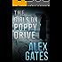 The Girls On Poppy Drive: A Detective London McKenna Novel