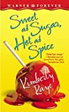 Sweet as Sugar, Hot as Spice, Kimberly Raye, 0446614017