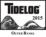 Outer Banks Tidelog 2015 Edition, Pacific Publishers, 1938422341