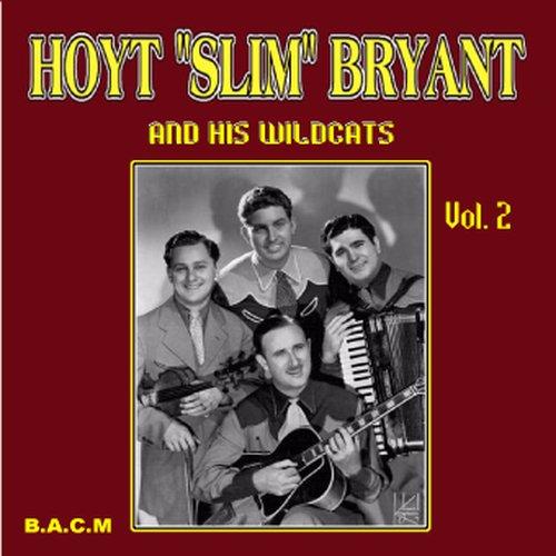 (Hoyt Slim Bryant: & His Wildcats Volume 2)