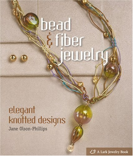 Bead & Fiber Jewelry: Elegant Knotted Designs
