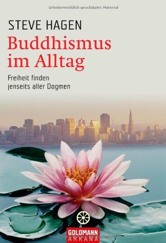 buddhismus-im-alltag-freiheit-finden-jenseits-aller-dogmen