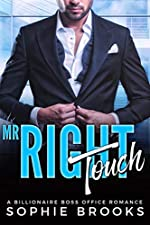 Mr. Right Touch: A Billionaire Boss Office Romance (Finding Mr. Right Book 2)