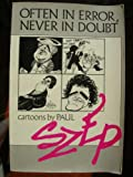 Often in Error, Never in Doubt, Paul Szep, 0571129943