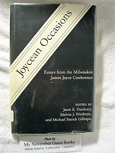 Joycean Occasions: Essays from the Milwaukee James Joyce Conference