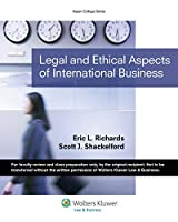 Legal & Ethical Aspects of International Business (Aspen College Series)