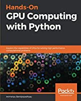 Hands-On GPU Computing with Python Front Cover