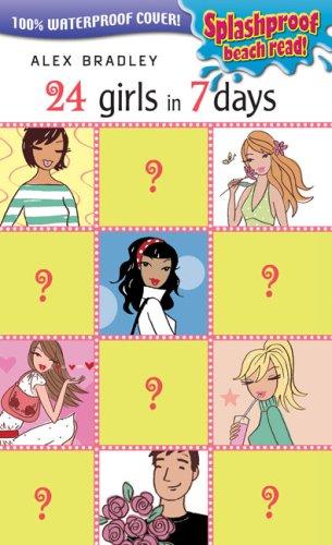 24 Girls in 7 Days (Splashproof ed)
