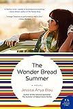 The Wonder Bread Summer: A Novel