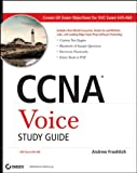 CCNA Voice Study Guide: Exam 640-460