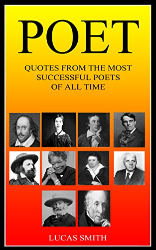POET: Most Successful Poets of all Time. (Quotes Book 7)