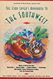 img - for The Food Lover's Handbook to the Southwest book / textbook / text book