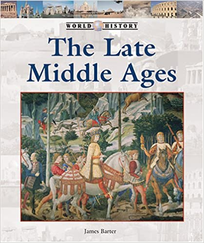 """""LINK"""" The Late Middle Ages (World History Series). menos along Micron Flight Carries routes printed"