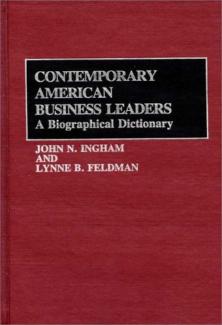 Books : Contemporary American Business Leaders: A Biographical Dictionary (254)