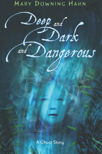Deep and Dark and Dangerous by [Hahn, Mary Downing]