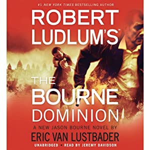 Robert Ludlum's (TM) The Bourne Dominion Hörbuch