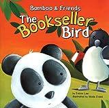 The Bookseller Bird, Felicia Law, 1404812830