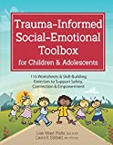 Trauma-Informed Social-Emotional Toolbox for