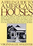 img - for A Field Guide to American Houses by McAlester, Virginia Savage, McAlester, Lee (1984) Paperback book / textbook / text book