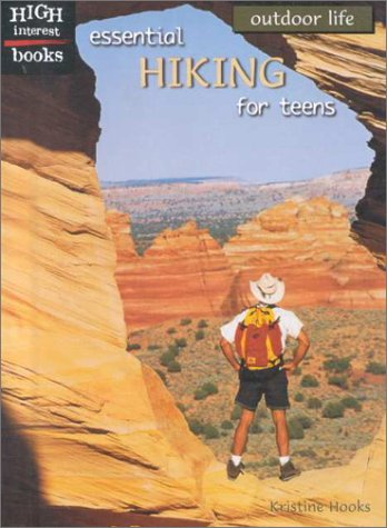 Essential Hiking for Teens (Outdoor Life)