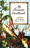 My Favorite Cookbook, Theresa M. Cross, 0970987838