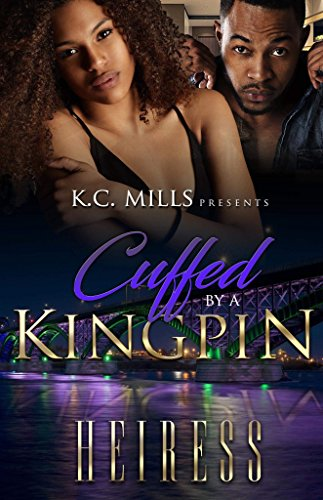 Cuffed By A Kingpin (The Best Of Briana Banks)