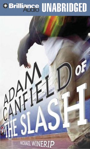 Adam Canfield of the Slash (The Slash) -