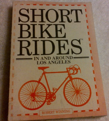 Short Bike Rides in and Around Los Angeles