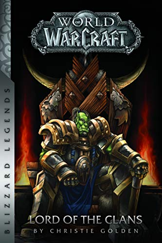 Amazon.com: Warcraft: Lord of the Clans (Warcraft: Blizzard ...