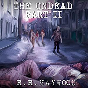 The Undead: Part 2 Audiobook