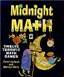 img - for Midnight Math: Twelve Terrific Math Games book / textbook / text book